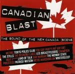 Various Canadian Blast - The Sound Of The New Canada Scene