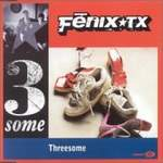 Fenix TX - Threesome