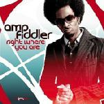 Amp Fiddler Right Where You Are