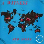 A Witness Red Snake
