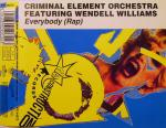 Criminal Element Orchestra Feat. Wendell Williams - Everybody (rap)