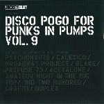Various - Disco Pogo For Punks In Pumps Vol. 9