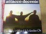 Attacco Decente  The Baby Within Us Marches On