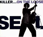 Seal - Killer...on The Loose Album