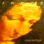 James - Gold Mother CD