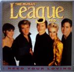 Human League I Need Your Loving