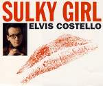 Elvis Costello - Sulky Girl