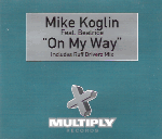 Mike Koglin Feat. Beatrice - On My Way Record