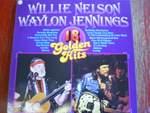 18 Golden Hits - Willie Nelson / Waylon Jennings