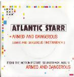 Atlantic Starr  Armed And Dangerous