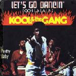 Kool & The Gang - Ooh La La La (let's Go Dancing)