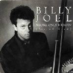 Billy Joel - You're Only Human Record