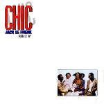 Chic - Jack Le Freak (remix '87)