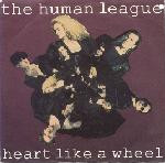Human League - Heart Like A Wheel CD