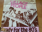 Village People - Ready For The 80's