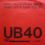 UB40  Don't Slow Down