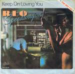 Keep On Loving You - REO Speedwagon
