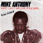 Mike Anthony - Why Can't We Live Together - New Version