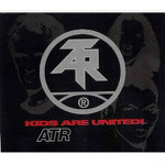 Atari Teenage Riot  Kids Are United!