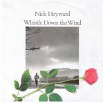NICK HEYWARD - Whistle Down The Wind - 7inch x 1
