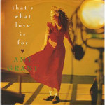 Amy Grant  That's What Love Is For