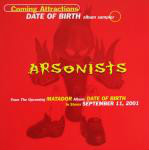 Arsonists Coming Attractions - Date Of Birth Album Sampler