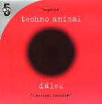 TECHNO ANIMAL / DALEK - Megaton / Classical Homicide - Maxi x 1