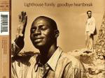Lighthouse Family - Goodbye Heartbreak Cd#1
