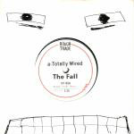 Fall - Totally Wired Record