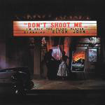 Elton John - Don't Shoot Me I'm Only The Piano Player CD