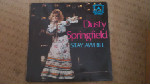 Dusty Springfield  Stay Awhile