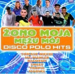 Various Zono Moja - Disco Polo Hits