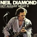 Neil Diamond - Hot August Night Ii