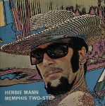 Herbie Mann Memphis Two-Step