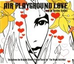 AIR  Playground Love