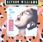 Alyson Williams  My Love Is So Raw