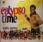 MIGHTY SPARROW - Calypso Time - 33T