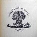 Traffic  John Barleycorn Must Die