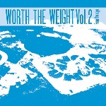 Various Worth The Weight Volume 2 - From The Edge