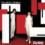 White Stripes - De Stijl Single