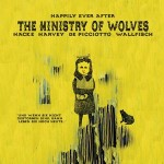 Ministry Of Wolves - Happily Ever After