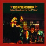 When I Was Born For The 7th Time - Cornershop