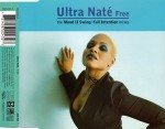 Ultra Nate Free (The Mood II Swing / Full Intention Mixes)