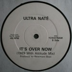 Ultra Nate It's Over Now