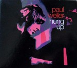 Paul Weller  Hung Up