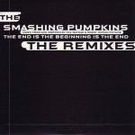 Smashing Pumpkins - The End Is The Beginning Is The End (the Remixes)