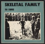 Skeletal Family  So Sure