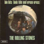 Rolling Stones Big Hits (High Tide And Green Grass)