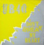 UB40 Don\'t Break My Heart