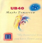 UB40  Maybe Tomorrow